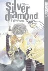 Silver Diamond, Volume 01: Silver Seed