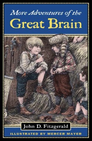 More Adventures of the Great Brain by John D. Fitzgerald