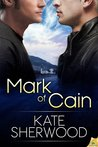Mark of Cain by Kate Sherwood