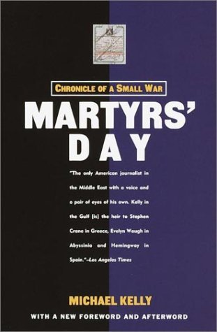 Martyrs' Day: Chronicle of a Small War