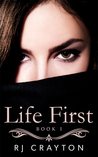 Life First (Life First #1)