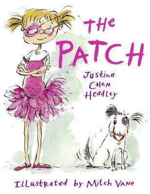 The Patch by Justina Chen