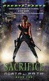 Sacrifice (Mortal Path, #2)