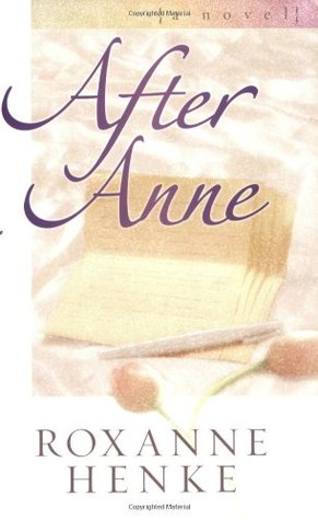 After Anne by Roxanne Henke