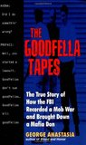 The Goodfella Tapes