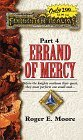 Errand of Mercy by Roger E. Moore