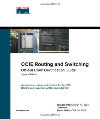 CCIE Routing and Switching Official Exam Certification Guide (2nd Edition)
