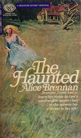 The Haunted by Alice Brennan