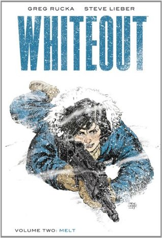 Whiteout Volume 2 by Greg Rucka