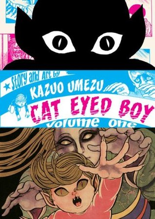 Cat Eyed Boy, Vol. 1 by Kazuo Umezu