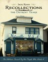 Recollections by Jack Ryan