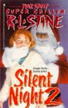 Silent Night 2 (Fear Street Superchiller, #5)