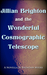 Jillian Brighton and the Wonderful Cosmographic Telescope (The Fellwater Tales, #4)