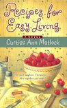 Recipes for Easy Living (Valentine, #5)