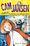 The Mystery of the Monster Movie (Cam Jansen Mysteries, #8)