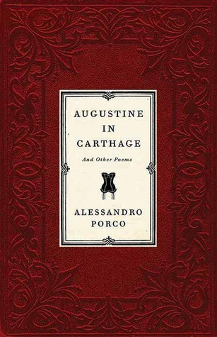 Augustine in Carthage by Alessandro Porco