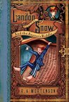 Landon Snow and the Auctor's Riddle (Landon Snow, #1)