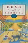 Dead and Berried (Gray Whale Inn Mystery, #2)