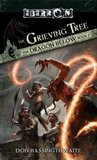 The Grieving Tree (Eberron: The Dragon Below, #2)