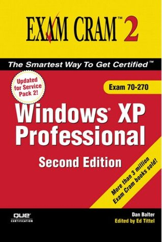 MCSE Windows XP Professional Exam Cram 2 (Exam 70-270)