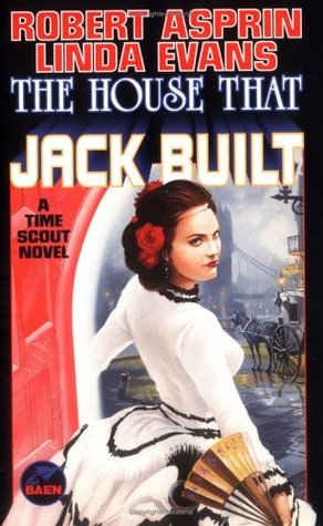 The House That Jack Built by Robert Asprin