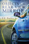 Objects in the Rearview Mirror (Memoirs of the Human Wraiths #2)