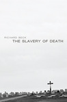 The Slavery of Death