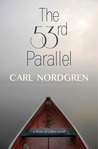 The 53rd Parallel (River of Lakes, #1)