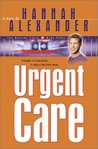 Urgent Care (Healing Touch Series, #3)