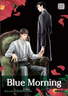 Blue Morning, Vol. 1