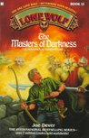 The Masters of Darkness (Lone Wolf, #12)
