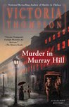 Murder in Murray Hill by Victoria Thompson