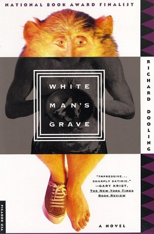 White Man's Grave by Richard Dooling