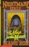 The Voice in the Mirror (Nightmare Hall, #29)