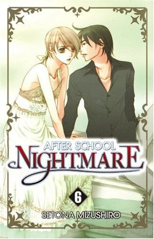After School Nightmare, Volume 6 by Setona Mizushiro