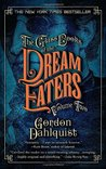 The Glass Books of the Dream Eaters, Volume Two (Miss Temple, Doctor Svenson, and Cardinal Chang #1.2)