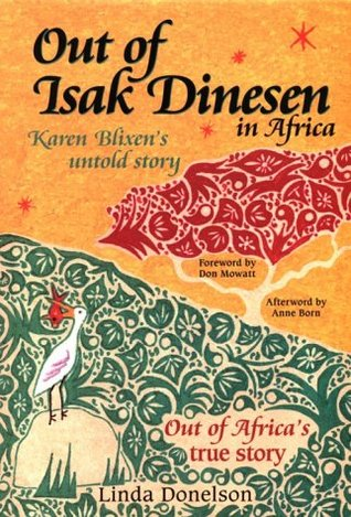 Out of Isak Dinesen in Africa by Linda Donelson