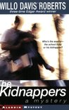 The Kidnappers: A Mystery