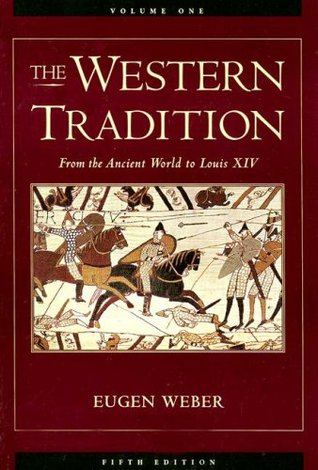 The Western Tradition Volume One: From the Ancient World to Louis XIV