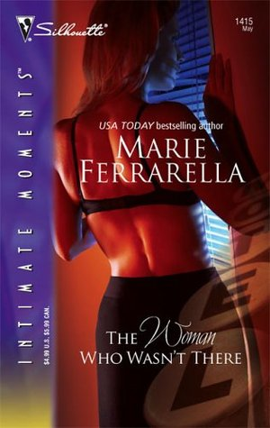 The Woman Who Wasn't There by Marie Ferrarella