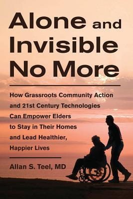 Alone and Invisible No More by Allan S. Teel