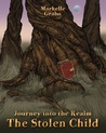 The Stolen Child (Journey Into the Realm, #3)