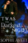 'Twas the Darkest Night (Darkest Hour Saga, #1) (New Gotham Fairy Tale)
