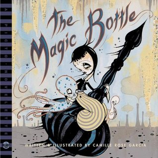 The Magic Bottle: A Blab! Storybook