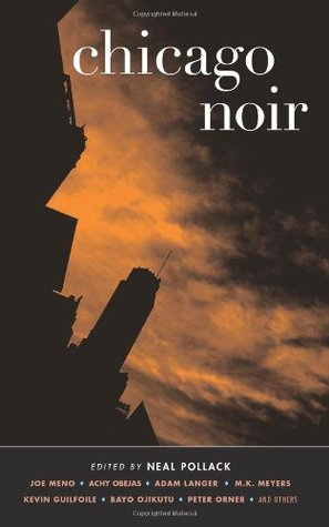 Chicago Noir by Neal Pollack