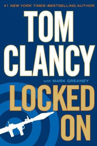 Locked On by Tom Clancy