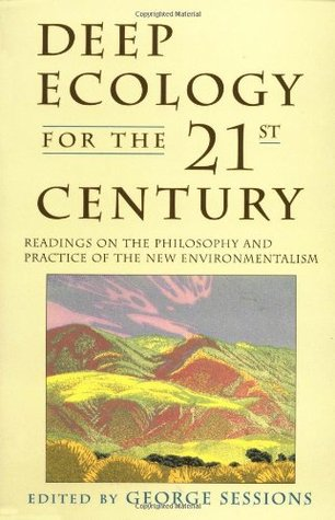 Deep Ecology for the Twenty-First Century by George Sessions