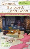 Dipped, Stripped, and Dead (A Daring Finds Mystery, #1)