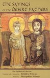 The Sayings of the Desert Fathers: The Alphabetical Collection (Cistercian studies 59)