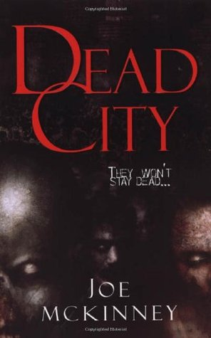 Dead City by Joe McKinney